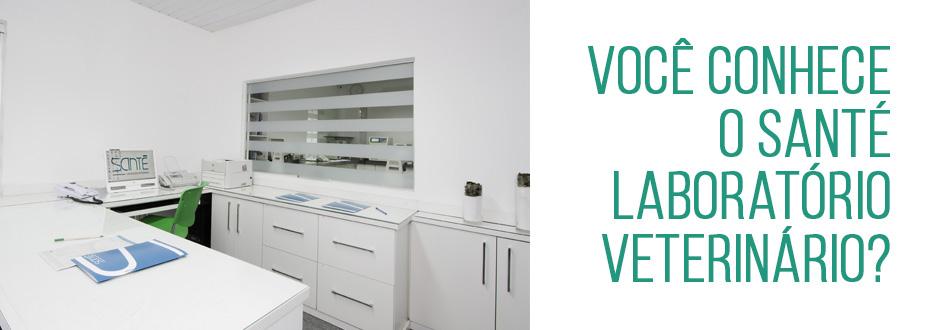 Você conhece o Santé Laboratório Veterinário?