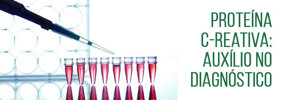 Proteína C-Reativa: Auxílio no diagnóstico